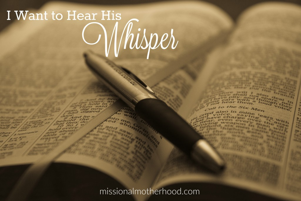i want to hear his whisper