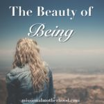 The Beauty of Being