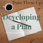 Train Them Up: Developing a Plan