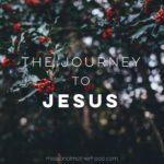 The Journey to Jesus