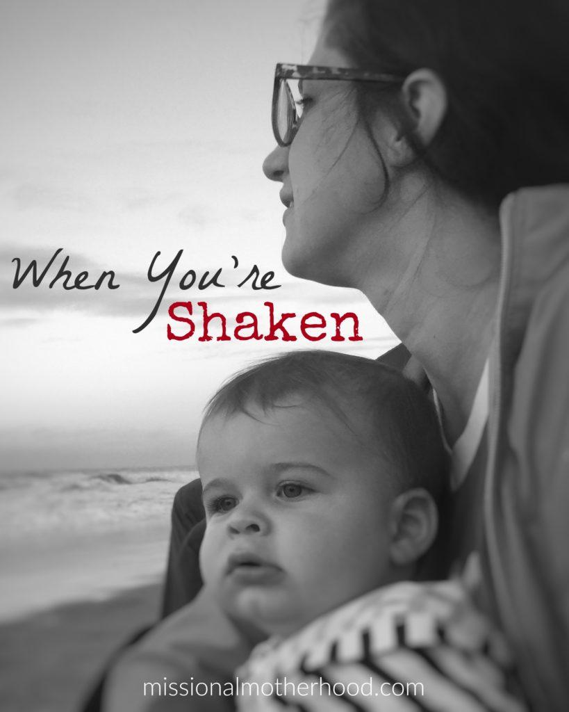 when-youre-shaken