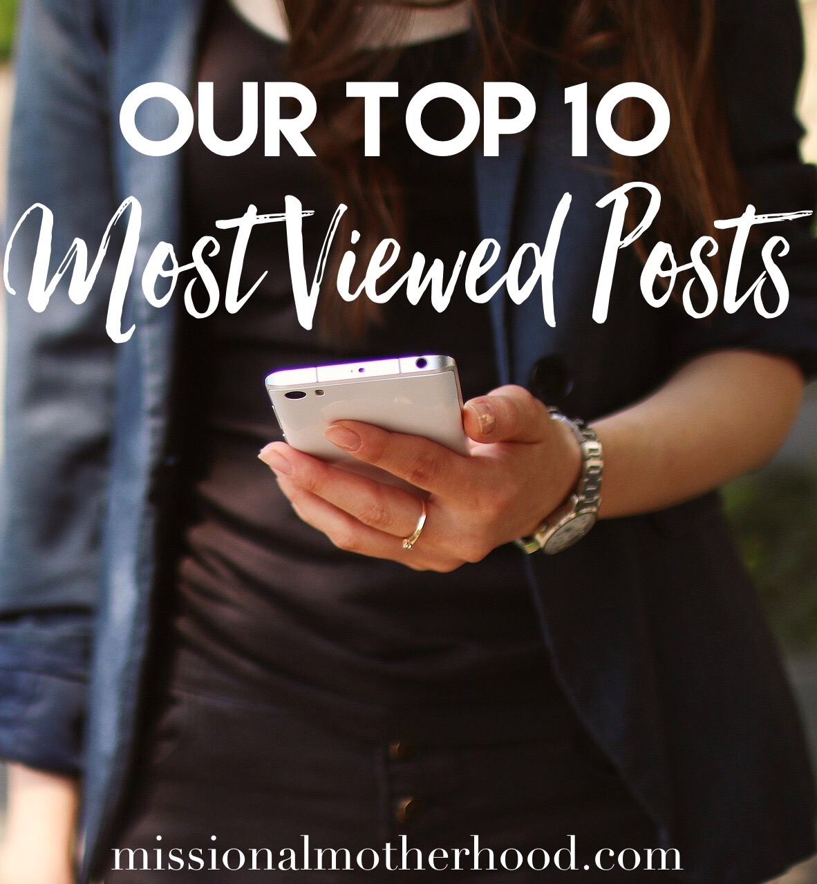 Our Top Ten Most Viewed Posts