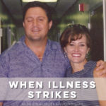 When Illness Strikes