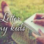 A Letter to my Kids: I Want You to Be a Table-Flipper