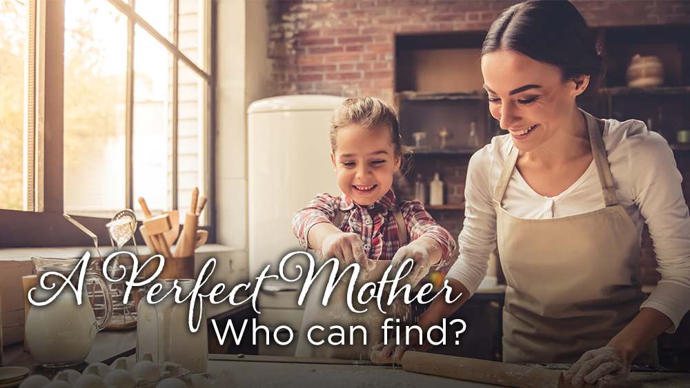 A Perfect Mother, Who Can Find?