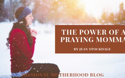 The Power of a Praying Momma
