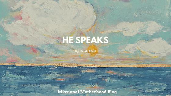 He Speaks