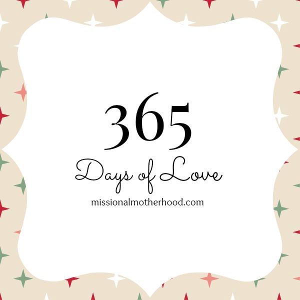 365 Days of Love - Missional Motherhood