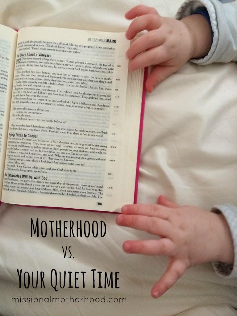 Motherhood vs. Your Quiet Time