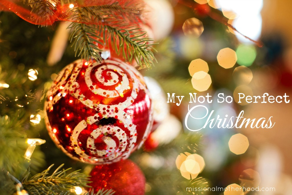 My Not So Perfect Christmas