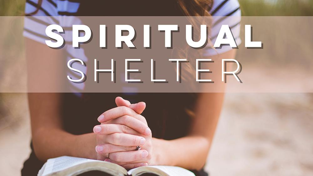 Spiritual Shelter