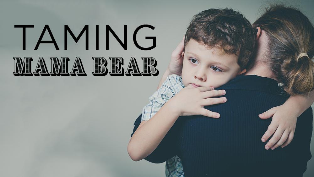 Taming Mama Bear