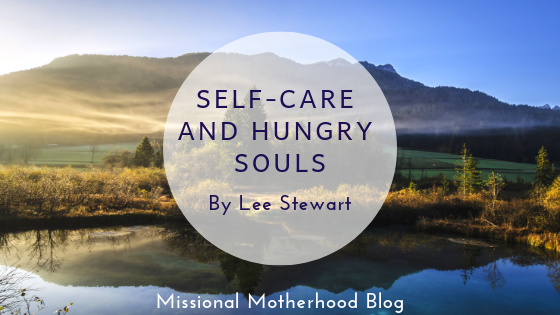 Self-Care and Hungry Souls