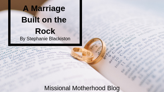 A Marriage Built On The Rock