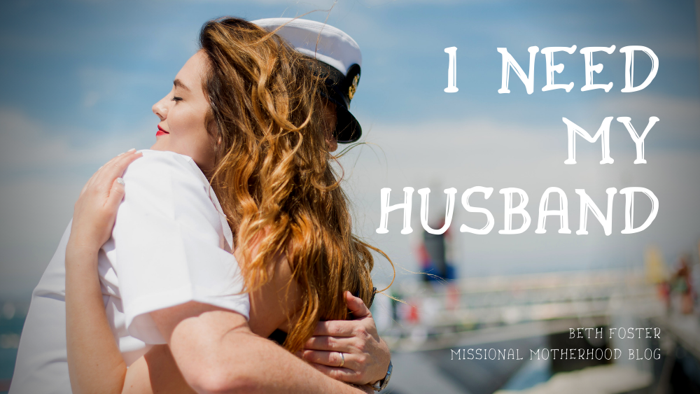 I Need My Husband