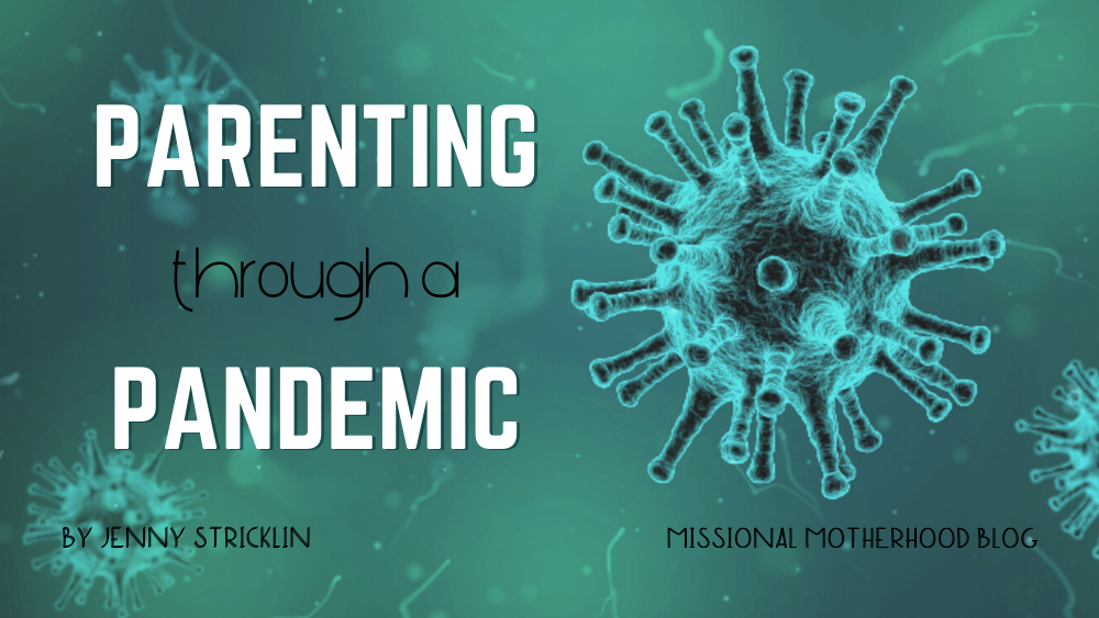 Parenting Through a Pandemic